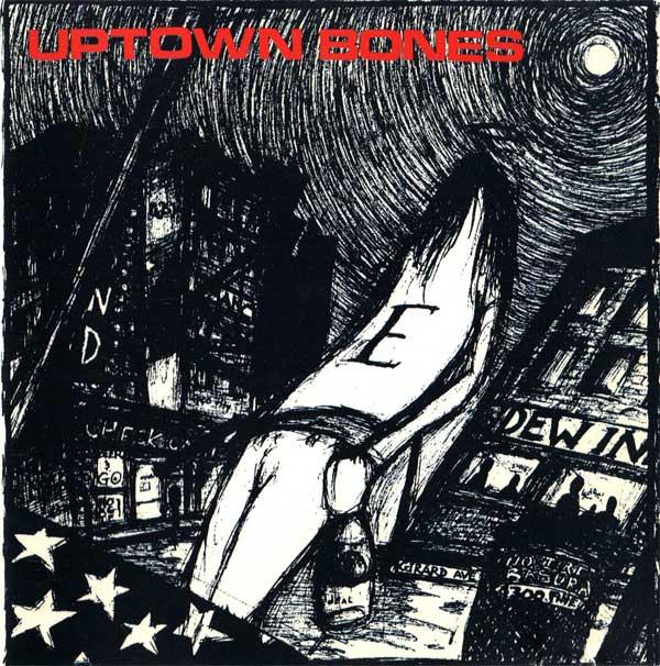 Uptown Bones-E