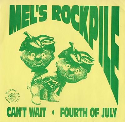 Mel's RockPile 7inch