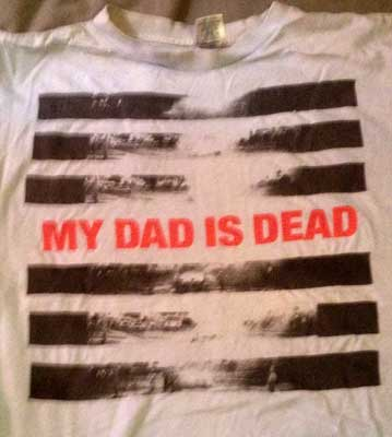 Mt Dad Is Dead
