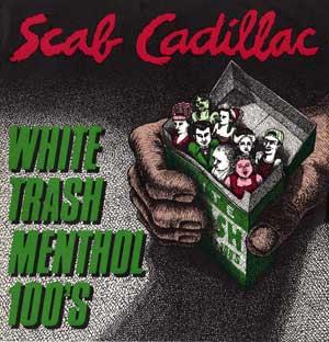 Scab Cadillac